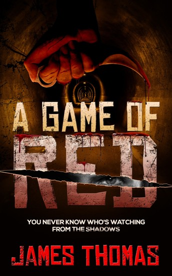 A Game Of Red (Part One Of Blood Games) Ebook